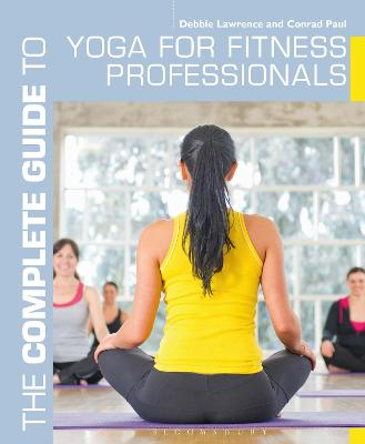 COMPLETE GUIDE TO YOGA FOR FITNESS PROFE