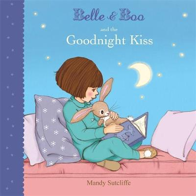BELLE & BOO AND THE GOODNIGHT KISS