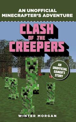 MINECRAFTERS:CLASH OF THE CREEPERS