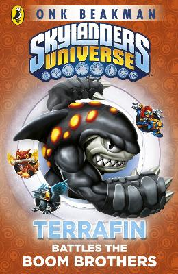 Skylanders Mask of Power: Terrafin Battles the Boom Brothers Book 4