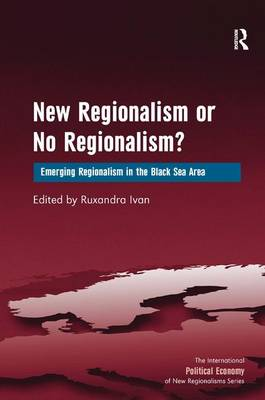 NEW REGIONALISM OR NO REGIONALISM?