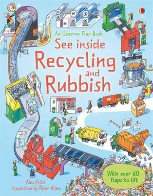 USBORNE FLAP BOOK: SEE INSIDE RECYCLING