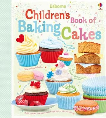 CHILDRENS BOOK OF BAKING CAKES