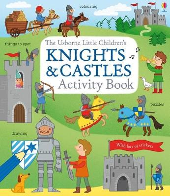 LITTLE CHILDRENS KNIGHTS AND CASTLES