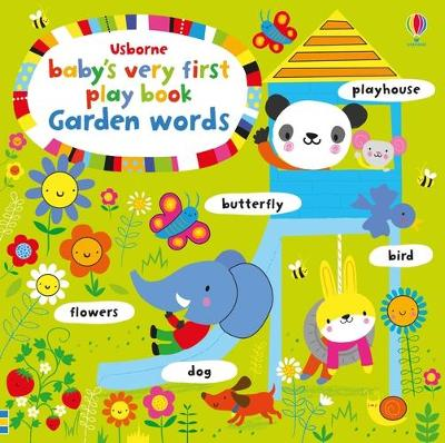 BABYS VERY FIRST PLAY BOOK GARDEN WORDS