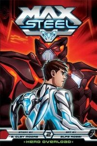 Max Steel Hero Overload 2