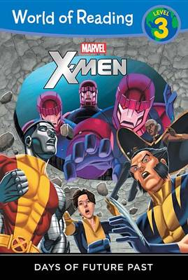 World of Reading: X-Men Days of Future Past