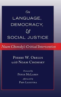 ON LANGUAGE, DEMOCRACY, AND SOCIAL JUSTI
