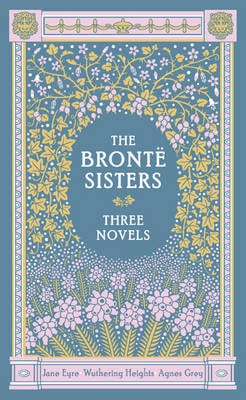 BRONTE SISTERS: THREE NOVELS, THE