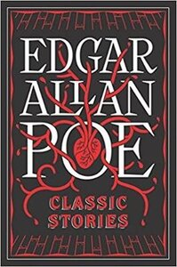EDGAR ALLAN POE: CLASSIC STORIES