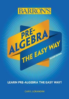 Pre-Algebra: The Easy Way
