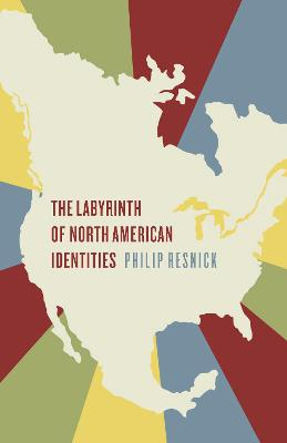 LABYRINTH OF NORTH AMERICAN IDENTITIES