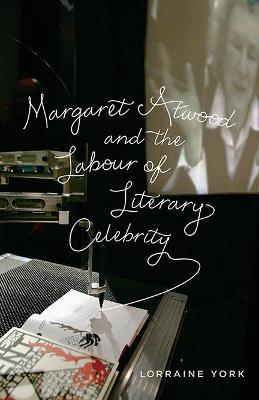 MARGARET ATWOOD AND THE LABOUR OF LITE 0