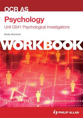 OCR AS PSYCHOLOGY UNIT G541 WORKBOOK: PS
