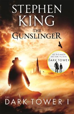 The Dark Tower Gunslinger Bk. I