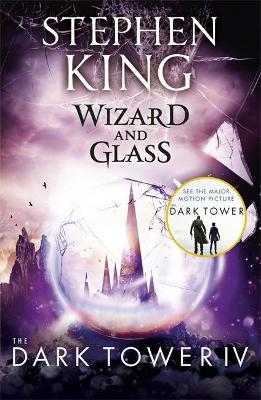The Dark Tower Wizard and Glass Bk. IV