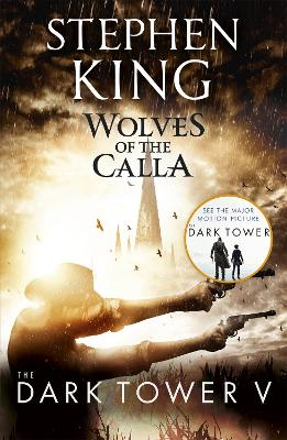 The Dark Tower Wolves of the Calla Bk. V