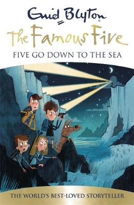 FAMOUS FIVE: 12: FIVE GO DOWN TO THE SEA