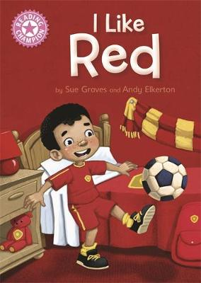 READING CHAMPION: I LIKE RED