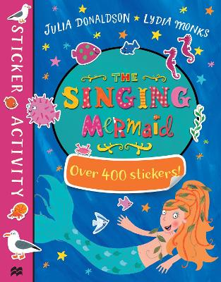 THE SINGING MERMAID STICKER BOOK PB