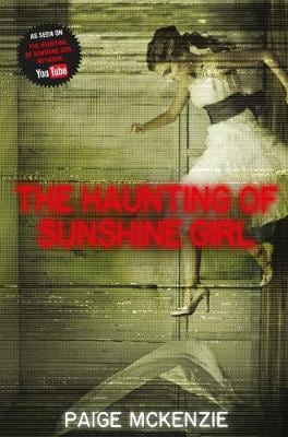 THE HAUNTING OF SUNSHINE GIRL PB