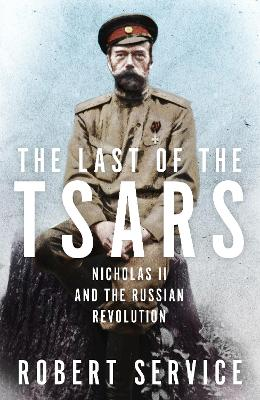 THE LAST OF THE TSARS: NICHOLAS II AND T