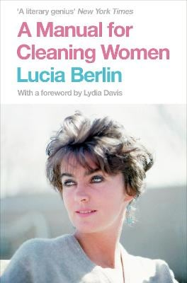 A MANUAL FOR CLEANING WOMEN  (PICADOR)