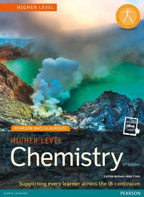 HIGHER LEVEL CHEMISTRY FOR THE IB DIPLOM