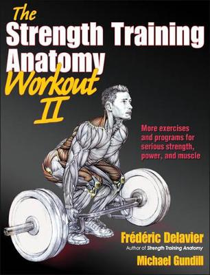 The Strength Training Anatomy Workout v. 2