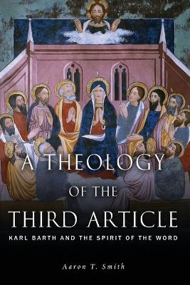THEOLOGY OF THE THIRD ARTICLE