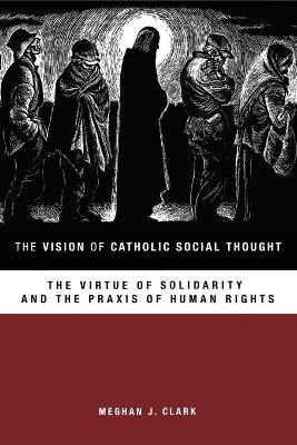 VISION OF CATHOLIC SOCIAL THOUGHT