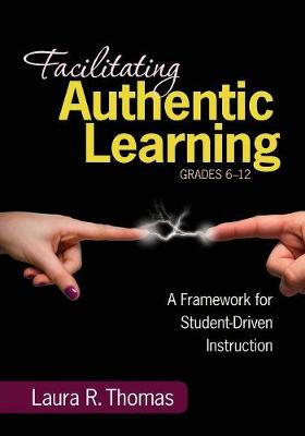 FACILITATING AUTHENTIC LEARNING, GRADES