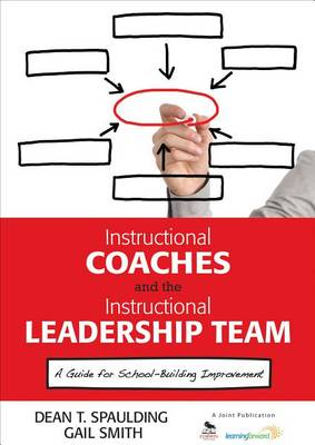 INSTRUCTIONAL COACHES AND THE INSTRUCTIO