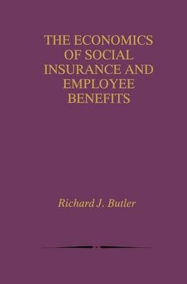 ECONOMICS OF SOCIAL INSURANCE AND EMPLOY