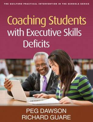 COACHING STUDENTS WITH EXECUTIVE SKILLS