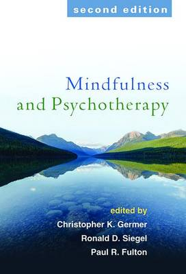 MINDFULNESS AND PSYCHOTHERAPY 2ND EDITIO