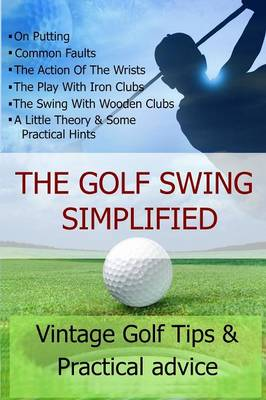 GOLF SWING SIMPLIFIED