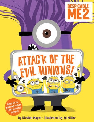 DESPICABLE ME 2: ATTACK OF THE EVIL MINI