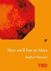 HOW WELL LIVE ON MARS  (TED SERIES)