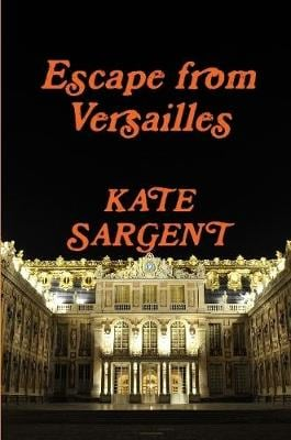 Escape from Versailles