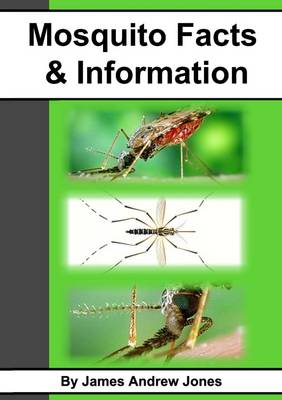 MOSQUITO FACTS & INFORMATION