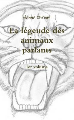 LEGENDE DES ANIMAUX PARLANTS - 1ER VOLUM