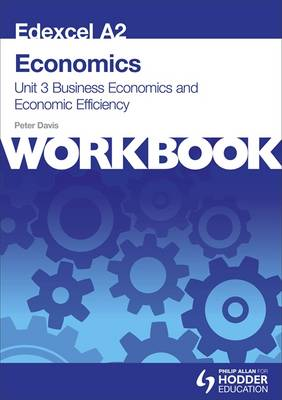 EDEXCEL A2 ECONOMICS: BUSINESS ECONOMICS