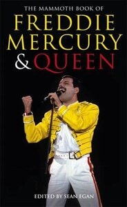 MAMMOTH BOOK OF FREDDIE MERCURY AND QUEE
