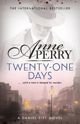 TWENTY-ONE DAYS (DANIEL PITT MYSTERY 1)