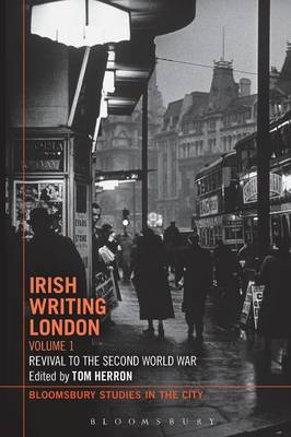 Irish Writing London: Volume 1 Volume 1