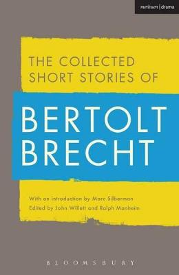 COLLECTED SHORT STORIES OF BERTOLT BRECH