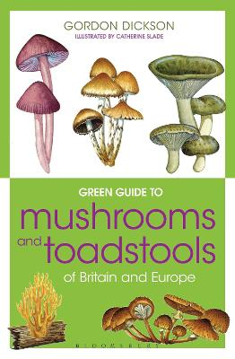 GREEN GUIDE TO MUSHROOMS AND TOADSTOOLS