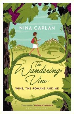 WANDERING VINE: WINE THE ROMANS & ME