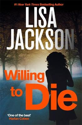 WILLING TO DIE: MONTANA SERIES, BOOK 8